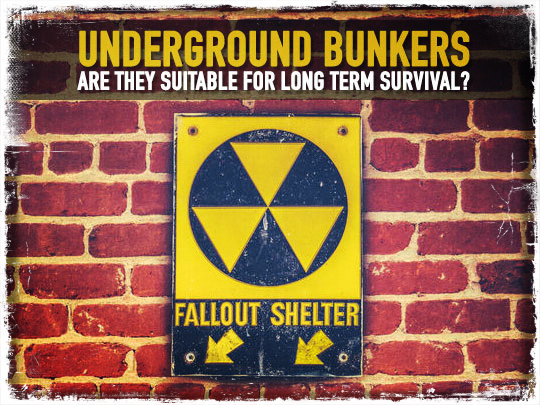 Underground Bunkers: Are They Suitable For Long Term Survival?