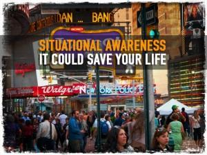 Situational Awareness Save Life