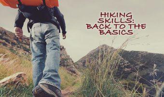 Hiking Skills: Back To the Basics