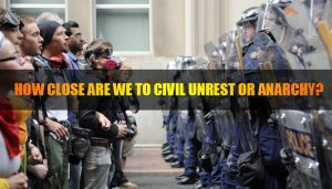 Civil Unrest Anarchy