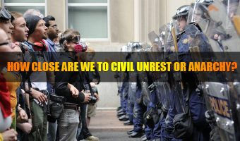 How close are we to civil unrest or anarchy?
