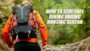 Safe Hiking Hunting Season