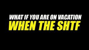 Vacation SHTF