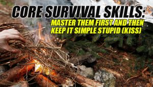 Core Survival Skills Kiss