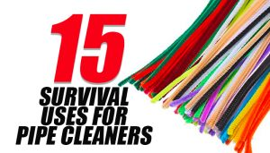 Pipe Cleaners Survival Uses