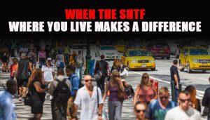 Where you live shtf